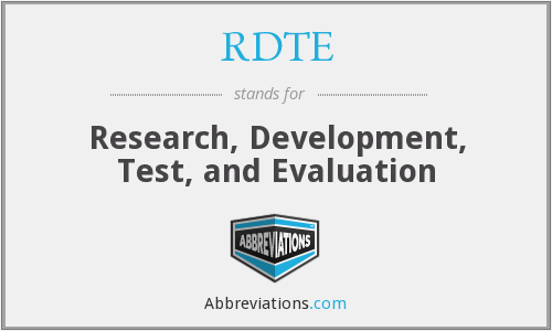 RDTE - Research, Development, Test, and Evaluation