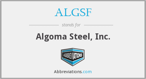 ALGSF - Algoma Steel, Inc.