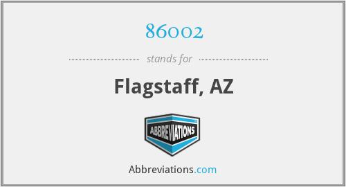 86002 - Flagstaff, AZ