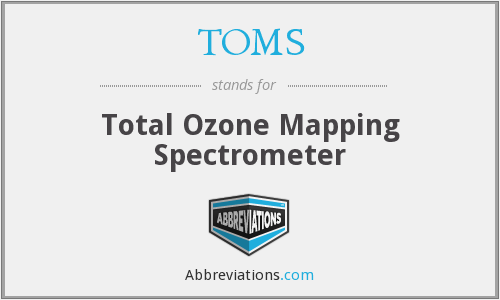 TOMS - Total Ozone Mapping Spectrometer