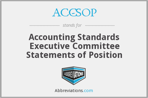 ACC-SOP - Accounting Standards Executive Committee Statements of Position