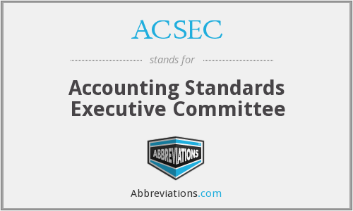ACSEC - Accounting Standards Executive Committee