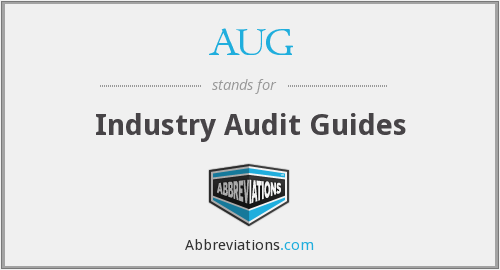 AUG - Industry Audit Guides