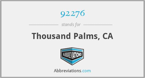 92276 - Thousand Palms, CA