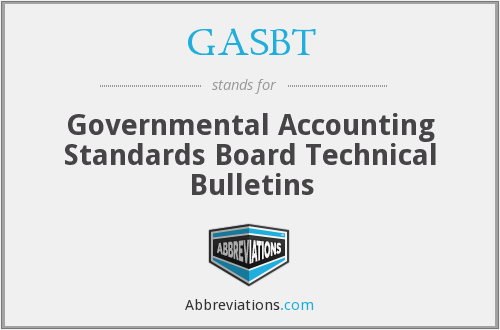 GASBT - Governmental Accounting Standards Board Technical Bulletins