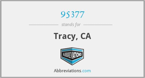 95377 - Tracy, CA