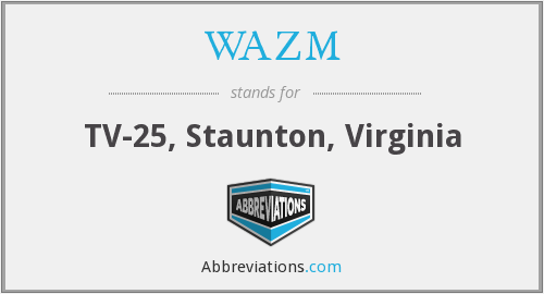 WAZM - TV-25, Staunton, Virginia