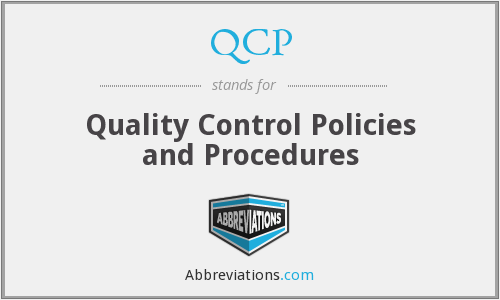 QCP - Quality Control Policies and Procedures