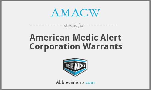 AMACW - American Medic Alert Corporation Warrants