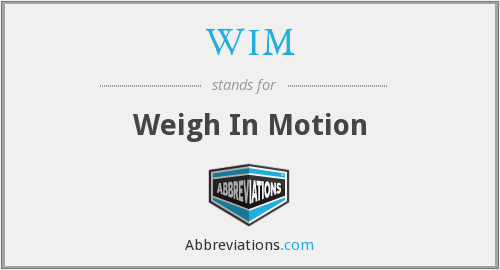 WIM - Weigh In Motion