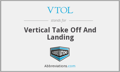VTOL - Vertical Take Off And Landing