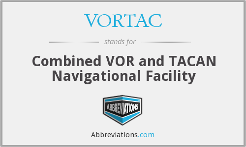 What does VORTAC stand for?