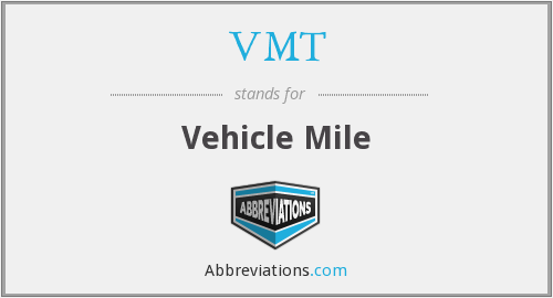 VMT - Vehicle Mile