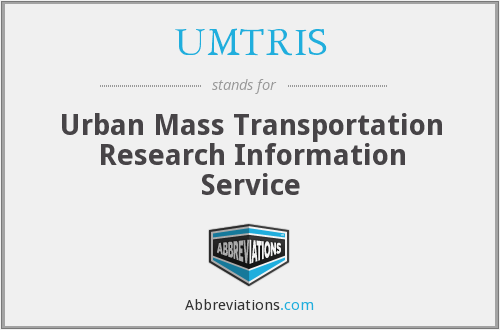 What does UMTRIS stand for?