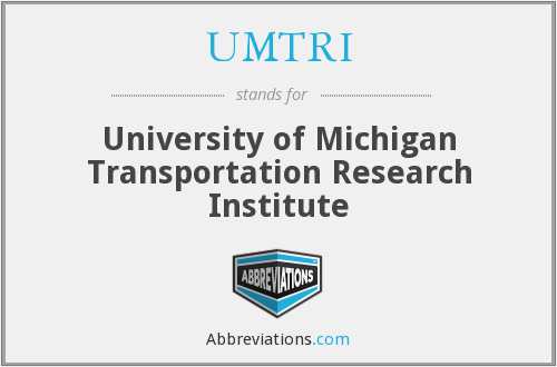 What does UMTRI stand for?