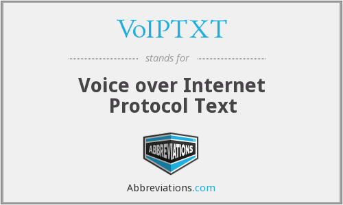 VoIPTXT - Voice over Internet Protocol Text