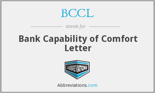 BCCL - Bank Capability of Comfort Letter