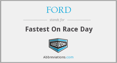 FORD - Fastest On Race Day