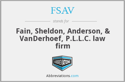 FSAV - Fain, Sheldon, Anderson, & VanDerhoef, P.L.L.C. law firm