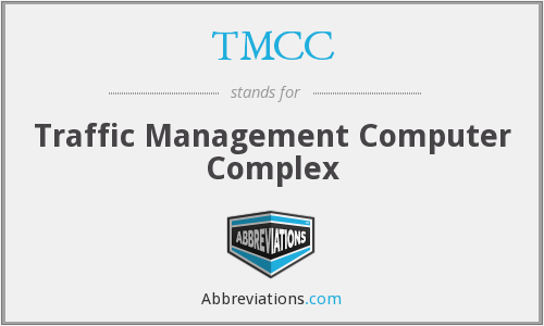 TMCC - Traffic Management Computer Complex
