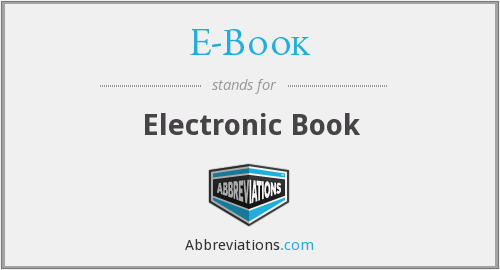 What does E-BOOK stand for?