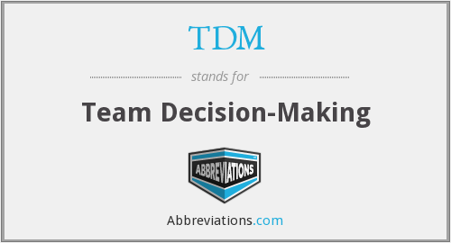 TDM - Team Decision-Making