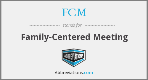 FCM - Family-Centered Meeting