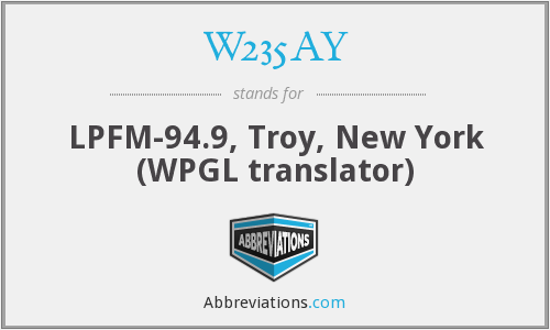 W235AY - LPFM-94.9, Troy, New York (WPGL translator)
