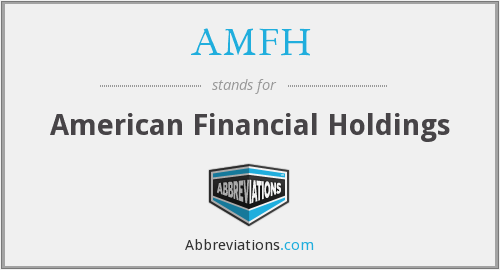 AMFH - American Financial Holdings