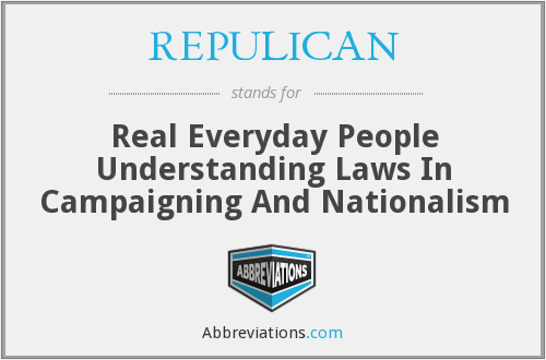 What does REPULICAN stand for?