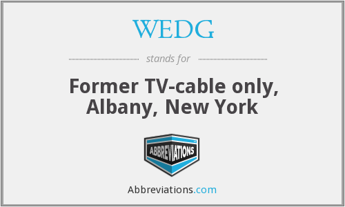 WEDG - Former TV-cable only, Albany, New York