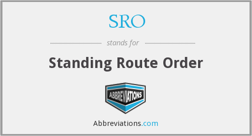 SRO - Standing Route Order