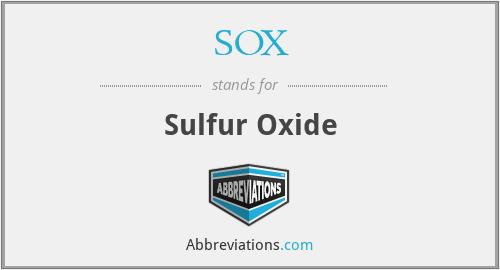 SOX - Sulfur Oxide