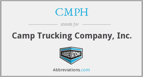 CMPH - Camp Trucking Company, Inc.
