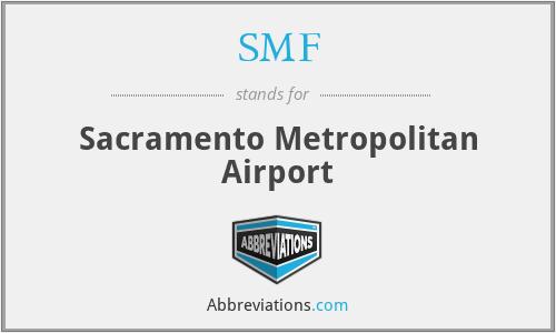 SMF - Sacramento Metropolitan Airport