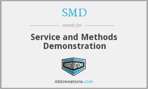 SMD - Service and Methods Demonstration