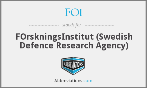 FOI - FOrskningsInstitut (Swedish Defence Research Agency)