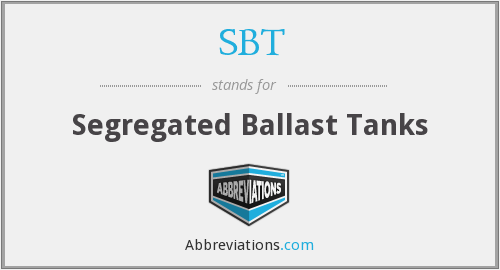 SBT - Segregated Ballast Tanks