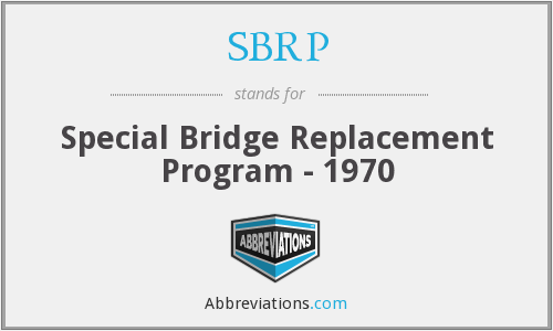SBRP - Special Bridge Replacement Program - 1970
