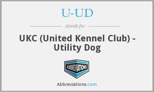 U-UD - UKC (United Kennel Club) - Utility Dog