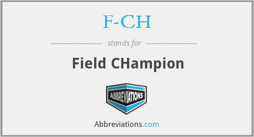 F-CH - Field CHampion