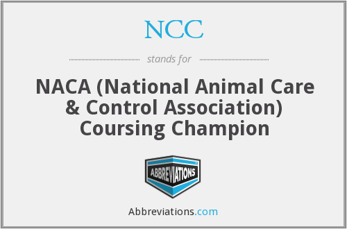 NCC - NACA (National Animal Care & Control Association) Coursing Champion