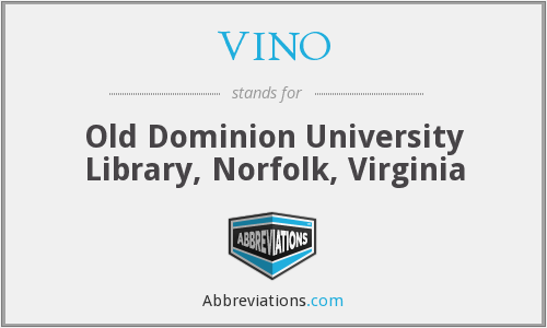 VINO - Old Dominion University Library, Norfolk, Virginia