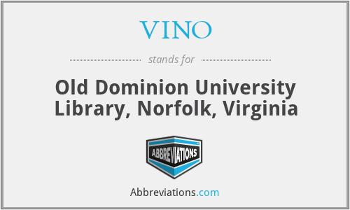 VINO - Old Dominion University Library, Norfolk, Virginia