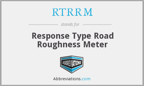 What does RTRRM stand for?