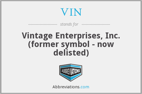 VIN - Vintage Enterprises, Inc. (former symbol - now delisted)