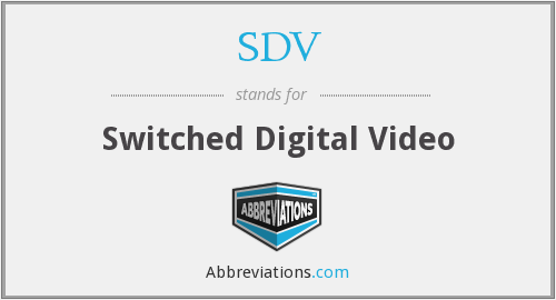 What does SDV stand for?