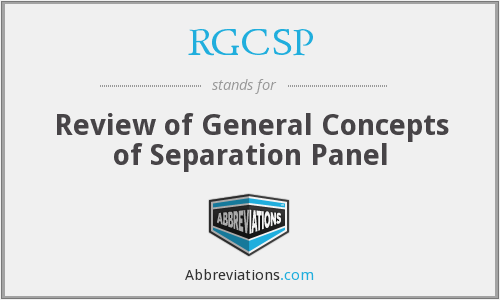 RGCSP - Review of General Concepts of Separation Panel