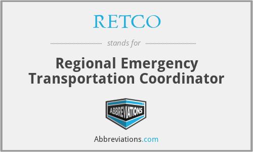 RETCO - Regional Emergency Transportation Coordinator