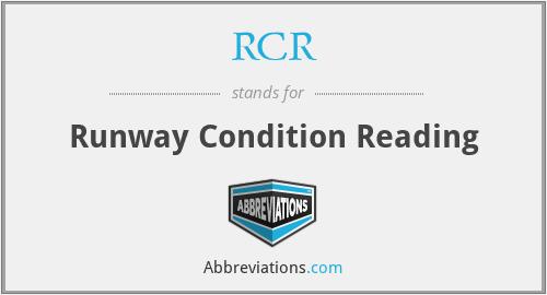 RCR - Runway Condition Reading
